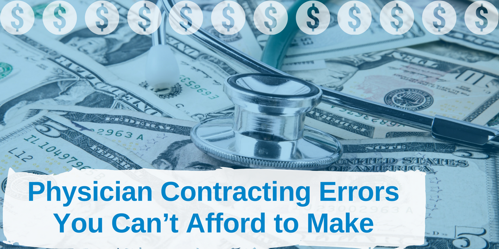 4 Physician Contracting Errors You Can't Afford to Make.png