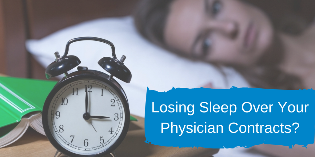 Losing Sleep Over Your Physician Contracts-.png