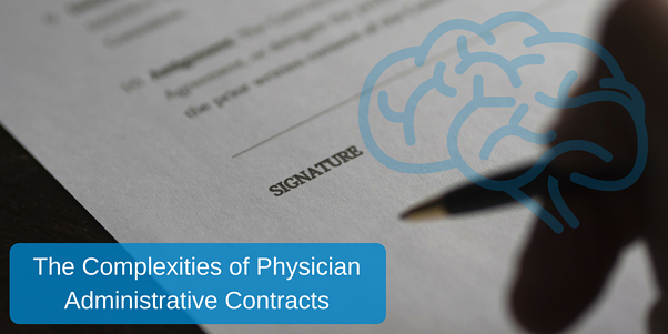 The Complexities of Physician Administrative Contracts.png