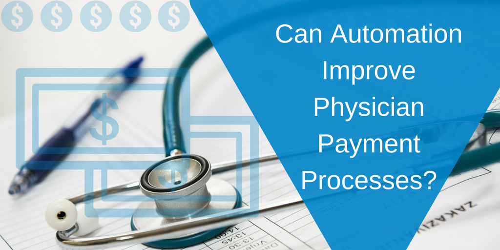 What Goes Into Physician Payment Processes- (1).png